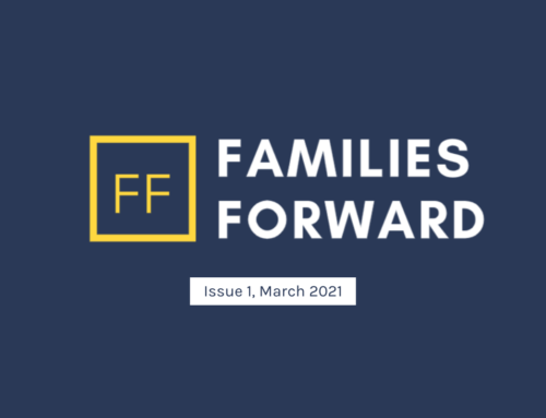 Families Forward- Issue 1, March 2021